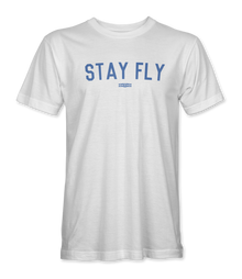 """STAY FLY"" Original Tee"