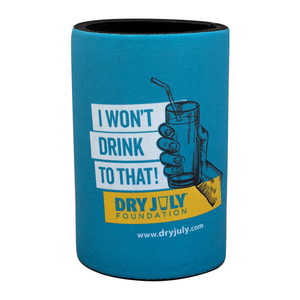 Dry July Stubby Cooler - I won't drink to that!
