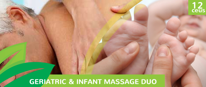 Geriatric & Infant Massage Duo