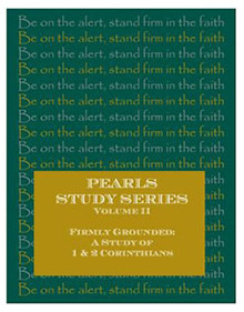 Firmly Grounded: A Study of 1 & 2 Corinthians