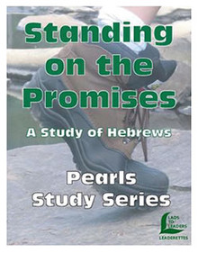 Standing on the Promises - Study of Hebrews