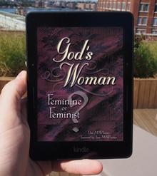 God's Woman - Feminine or Feminist? E-Book