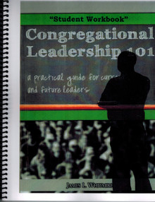 Congregational Leadership 101 - Student Workbook