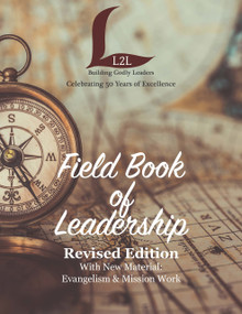 Field Book of Leadership: Revised