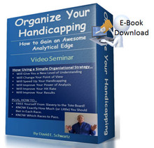 Organize Your Handicapping