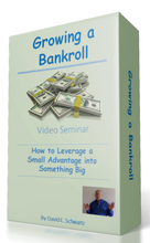 Growing a Bankroll How to Leverage a Small Advantage into Something Big