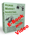 HorseMarket Investing Combo Pack (E-Book + Seminar Video)