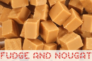 Shop Fudge and Nougat