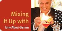The Modern Mixologist Mixing It Up with Tony Abou-Ganim