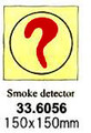 FIRE CONTROL SIGN SMOKE DETECTOR 150X150MM