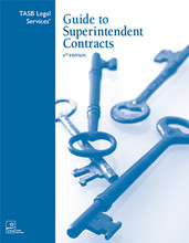 TASB Legal Services' Guide to Superintendent Contracts