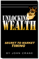 Unlocking Wealth Secret to Market Timing
