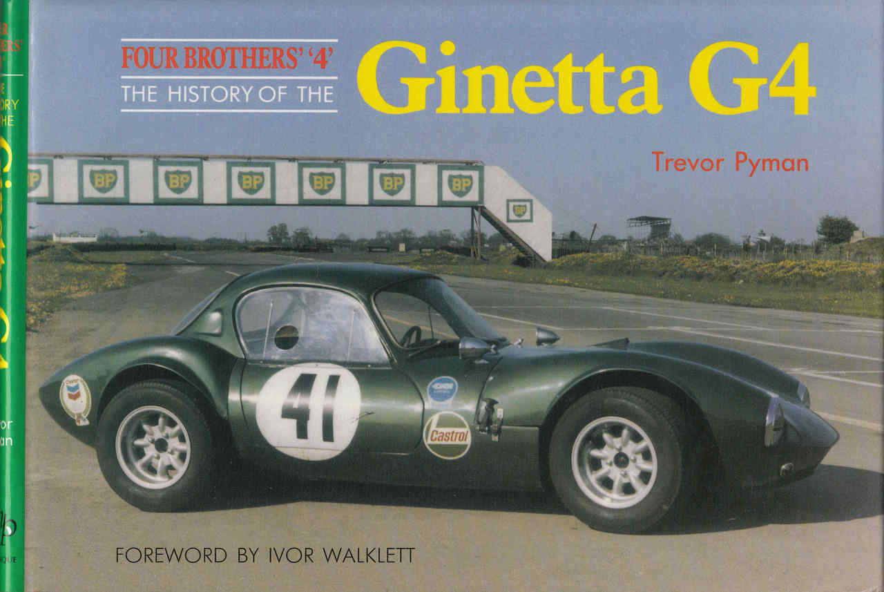 Four Brothers 4 The History Of The Ginetta G4 9781870519076 Ebay