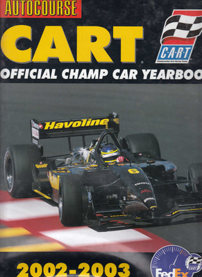 Autocourse Cart Official Champ Car Yearbook 2002 - 2003 10th Year of Publication