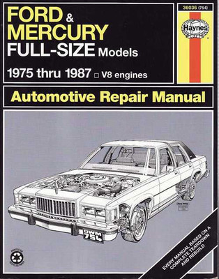 Ford and Mercury 1975 - 1987 Workshop Manual