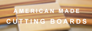 American Made Cutting Boards