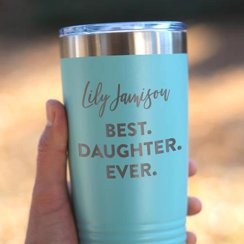 Best Daughter Ever Personalized Tumbler Mug