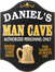 Man Cave Plaque - Personalized