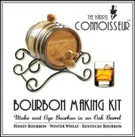 Barrel Connoisseur Kit - Make Your Own Bourbon