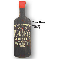 Bottle Shaped Pure Rye Whiskey Sign Personalized