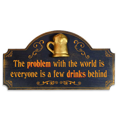 World's Problems Solved Vintage Wood Bar Sign