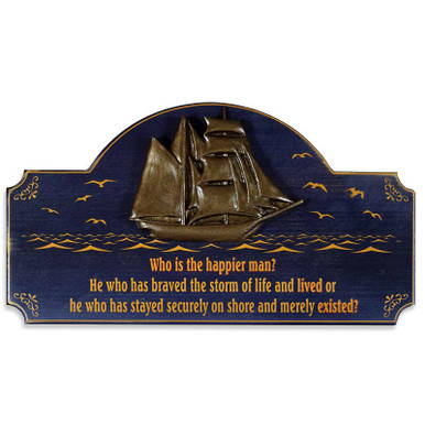 Who Is the Happier Man Vintage Wood Nautical Sign