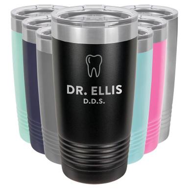 Personalized Dentist Gift - Custom Engraved Tumbler