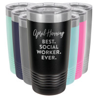 Best. Social Worker. Ever. Personalized Tumblers