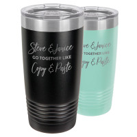 "Personalized Couples Gift ""We Go Together Like Copy & Paste"" Tumbler Mug"