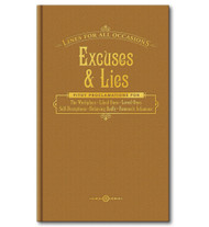 Excuses & Lies for All Occasions