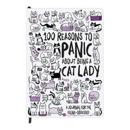 100 Reasons To Panic About Being A Cat Lady