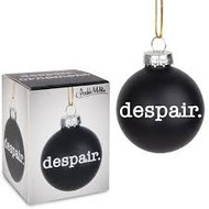 Despair Ornament