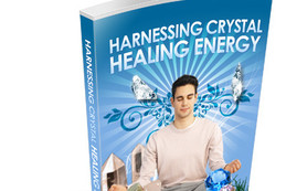 Harnessing Crystal Healing Energy eBook
