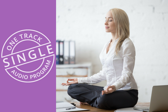 Creating a Work Life Balance Meditation