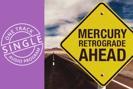 Harnessing the Power of Mercury Retrograde with Meditation