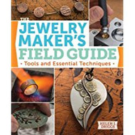 The Jewelry Maker's Field Guide - Helen Driggs