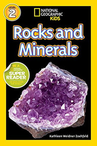 National Geographic Readers: Rocks and Minerals- Kathleen Weider Zoehfeld