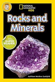 National Geographic Readers: Rocks and Minerals- Kathleen Weider Zoehfeld