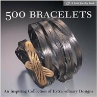 500 Bracelets: An Inspiring Collection of Extraordinary Designs - Lark Books