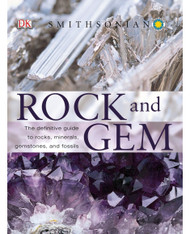 DK Smithsonian Rock and Gem: The Definitive Guide To Rocks, Minerals Gems and Fossils - Ronald Bonewitz (4530)