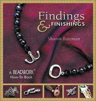 Findings & Finishings: A Beadwork How-To Book - Sharon Bateman