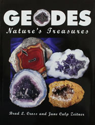 Geodes: Nature's Treasures - Brad Lee Cross and June Culp Zeitner