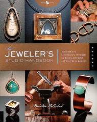 The Jeweler's Studio Handbook: Techniques for Working with Metal and Mixed Media Materials - Brandon Holschuk