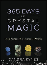 365 Days of Crystal Magic - Sandra Kynes