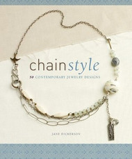Chain Style - 50 Contemporary Jewellery Designs - Janice Dickerson