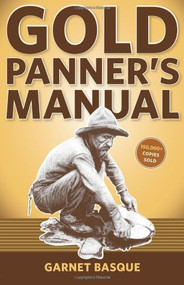 Gold Panner's Manual - Garnet Basque