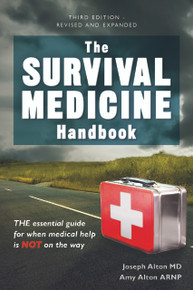 The Survival Medicine Handbook New Third Edition 2016