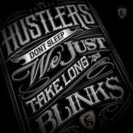 Hustlers Don't Sleep - by OGABEL