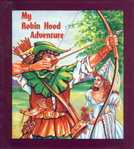 My Robin Hood  Adventure Personalized Childrens Book