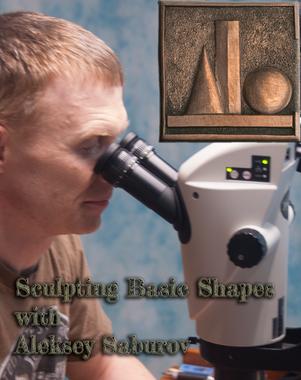 Sculpting Basic Shapes with Aleksey Saburov - a video course on Digital.Engraver.com.